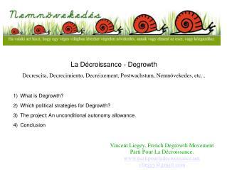 La Décroissance - Degrowth
