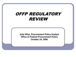 OFFP REGULATORY REVIEW