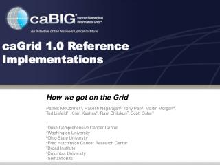 CaGrid 1.0 Reference Implementations