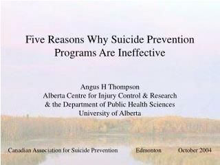 Five Reasons Why Suicide Prevention Programs Are Ineffective