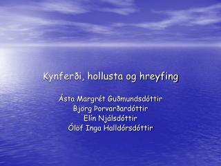 Kynferði, hollusta og hreyfing
