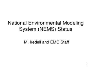 National Environmental Modeling System (NEMS) Status