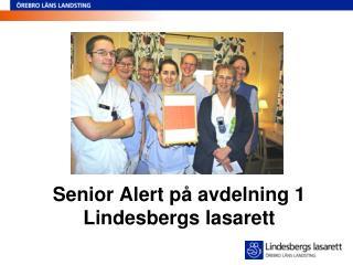 Senior Alert på avdelning 1 Lindesbergs lasarett