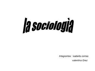 la sociologìa