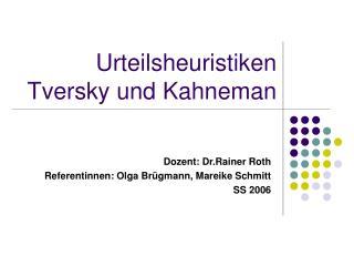 Urteilsheuristiken Tversky und Kahneman