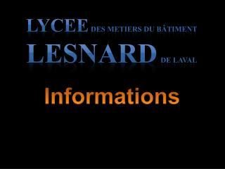 LYCEE  DES METIERS DU BÂTIMENT LESNARD DE LAVAL