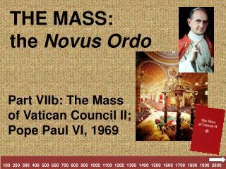 THE MASS: the  Novus Ordo