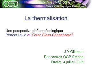 La thermalisation