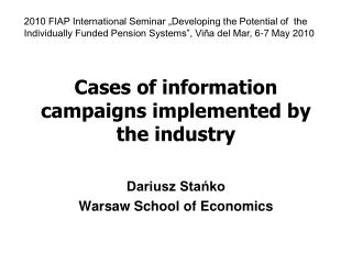 Cases of information campaigns implemented by the industry