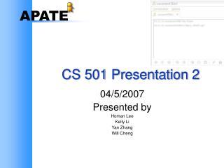 CS 501 Presentation 2