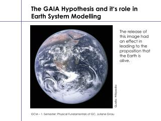 The GAIA Hypothesis and it's role in Earth System Modelling