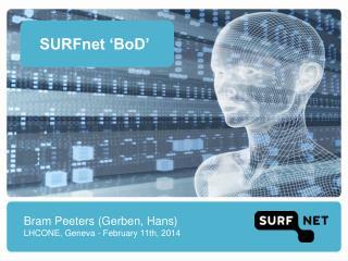 SURFnet 'BoD'