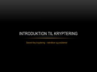Introduktion til Kryptering