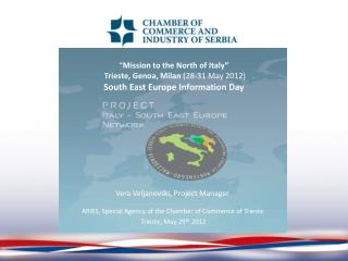 Vera Veljanovski, Project Manager ARIES , Special Agency of the Chamber of Commerce of Trieste