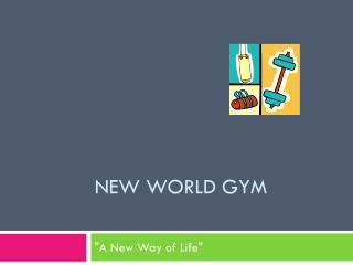 New World Gym