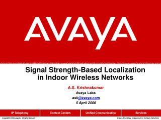 Signal Strength-Based Localization in Indoor Wireless Networks