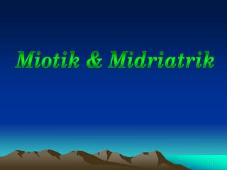 Miotik & Midriatrik