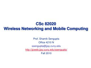 CSc  82020  Wireless Networking and Mobile Computing