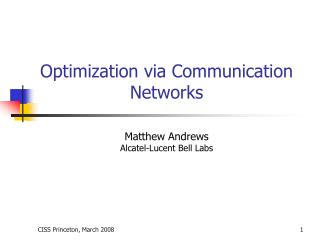 Optimization via Communication Networks
