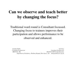 Can we observe and teach better by changing the focus?