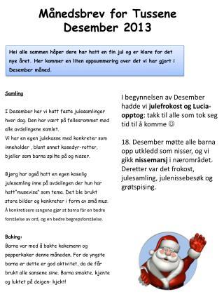 Månedsbrev for Tussene Desember  2013
