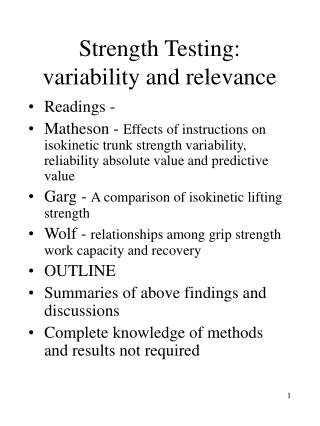 Strength Testing: variability and relevance