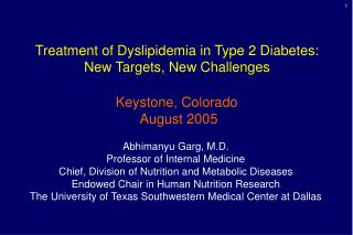 Treatment of Dyslipidemia in Type 2 Diabetes: New Targets, New Challenges