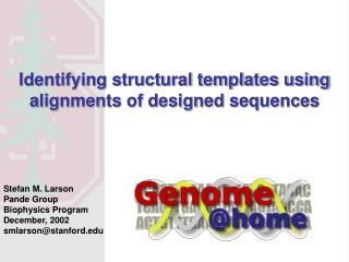 Identifying structural templates using alignments of designed sequences