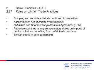 "2	Basic Principles – GATT  2.27	Rules on ""Unfair"" Trade Practices"