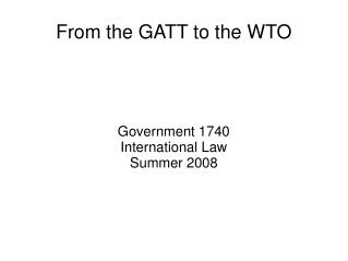 From the GATT to the WTO