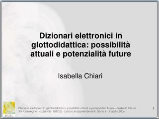 Dizionari elettronici in glottodidattica: possibilità attuali e potenzialità future