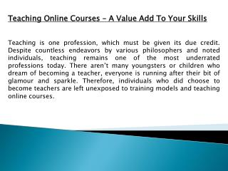 Teaching Online Courses � A Value Add To Your Skills