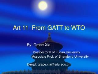 Art 11  From GATT to WTO