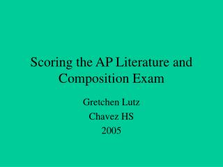 Scoring the AP Literature and Composition Exam