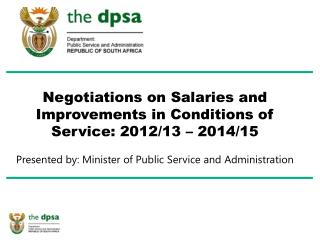 Negotiations on Salaries and Improvements in Conditions of Service: 2012/13 – 2014/15