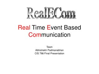 Real  Time  E vent Based  Com munication