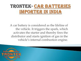 Trontek- Car Batteries Importer in India