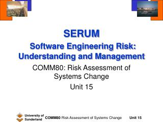 SERUM  Software Engineering Risk: Understanding and Management