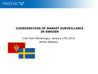 COORDINATION OF MARKET SURVEILLANCE  IN SWEDEN