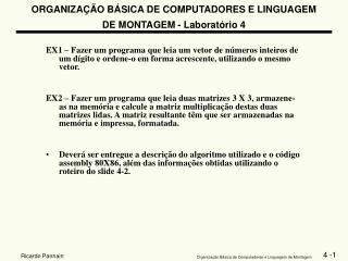 ORGANIZAÇÃO BÁSICA DE COMPUTADORES E LINGUAGEM DE MONTAGEM - Laboratório 4