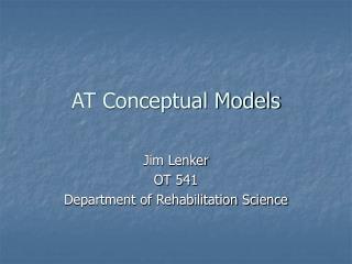 AT Conceptual Models