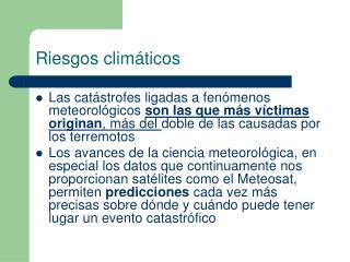 Riesgos climáticos