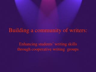 Building a community of writers: