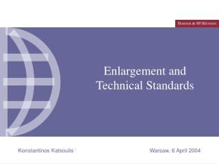 Enlargement and Technical Standards