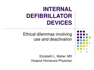 INTERNAL DEFIBRILLATOR DEVICES