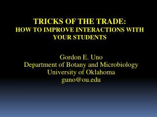 Tricks of the trade:   how to improve interactions with your students
