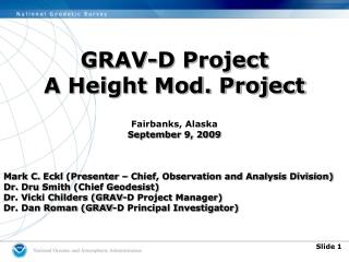 GRAV-D Project A Height Mod. Project Fairbanks, Alaska September 9, 2009