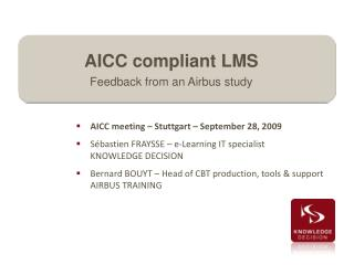 AICC compliant LMS Feedback from an Airbus study