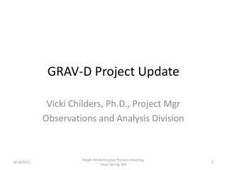 GRAV-D Project Update
