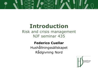 Introduction  Risk and crisis management  NJF seminar 435